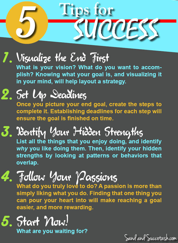 5 Tips for Success | Sandandsuccotash.com