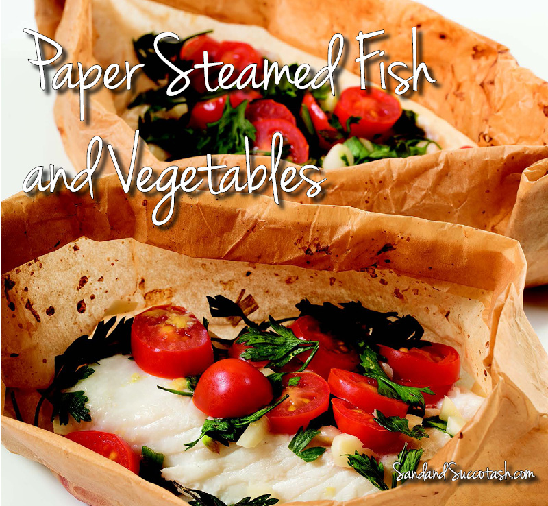 Paper Steamed Fish and Vegetables | Sand and Succotash.com