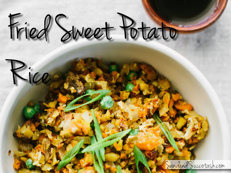 Fried Sweet Potato Rice | Sandandsuccotash.com