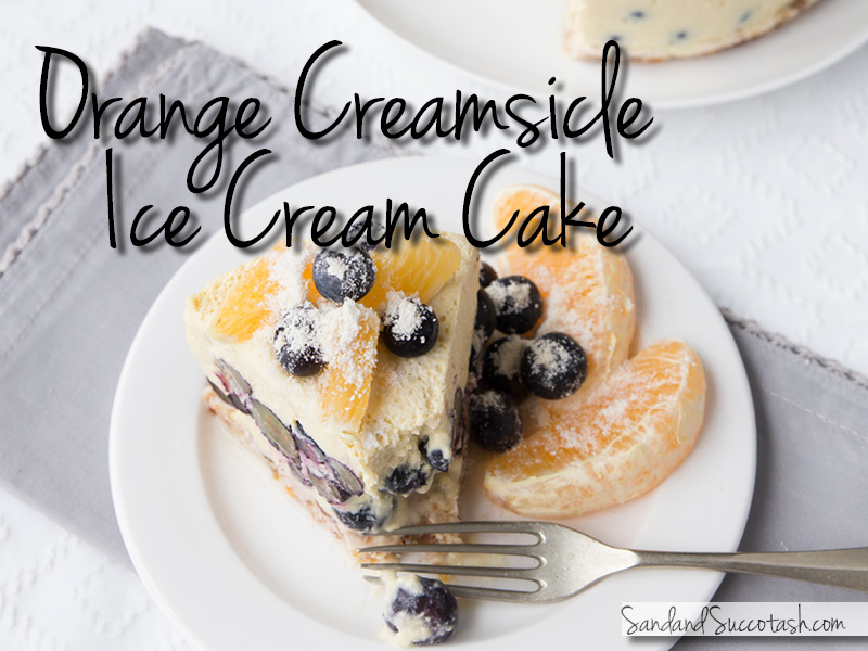Orange Creamsicle Ice Cream Cake | Sandandsuccotash.com